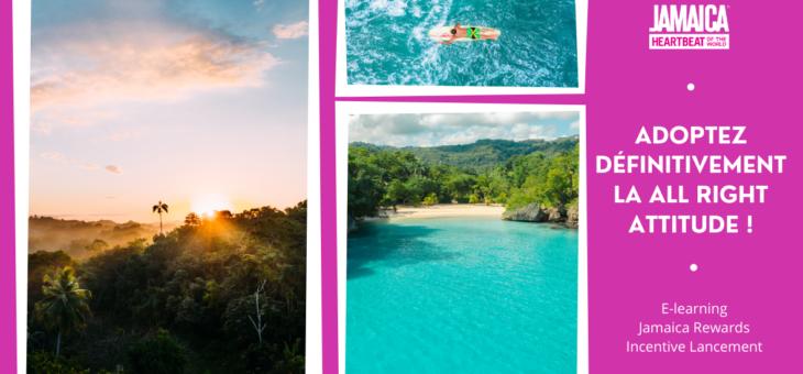 JAMAÏQUE / E-LEARNING & JAMAICA REWARDS : Combo gagnant pour accumuler connaissances et récompenses… Good vibes garanties !